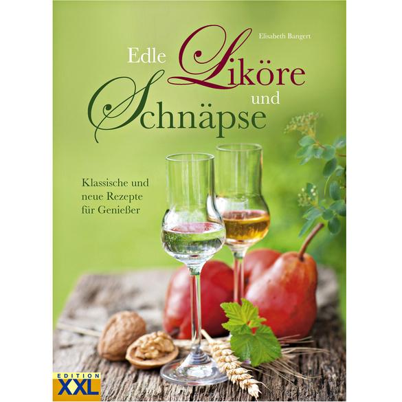 """Buch """"Edle Liköre und Schnäpse"""""""